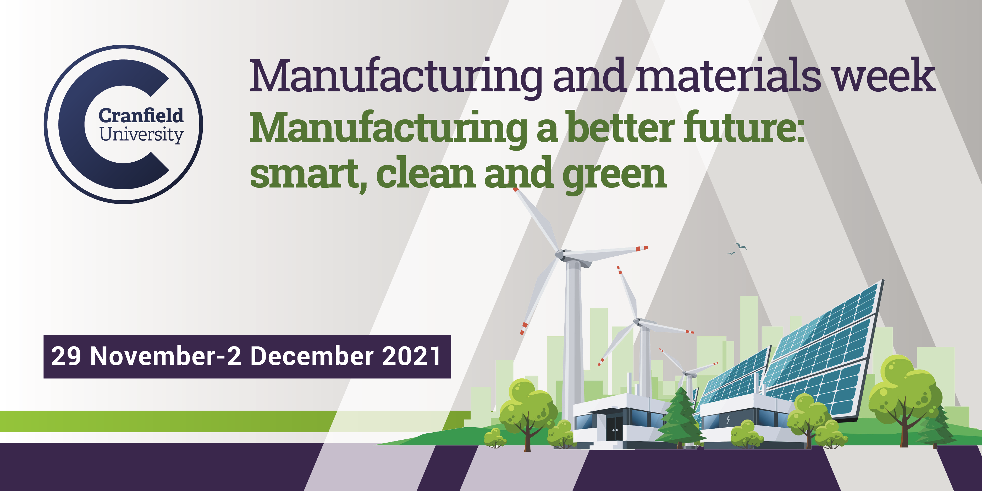 Welcome to Manufacturing and materials week 2021